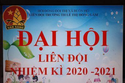 ĐẠI HỘI LIÊN ĐỘI NHIỆM KÌ 2020 -2021
